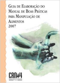 Guia de elaboração do manual de boas práticas para manipulação de alimentos 2007