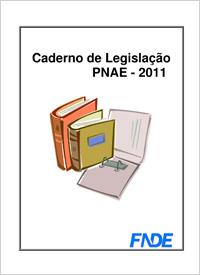 Caderno de Legislação PNAE – 2011