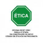 3ª Oficina CECET  - Novo Código de Ética do Nutricionista